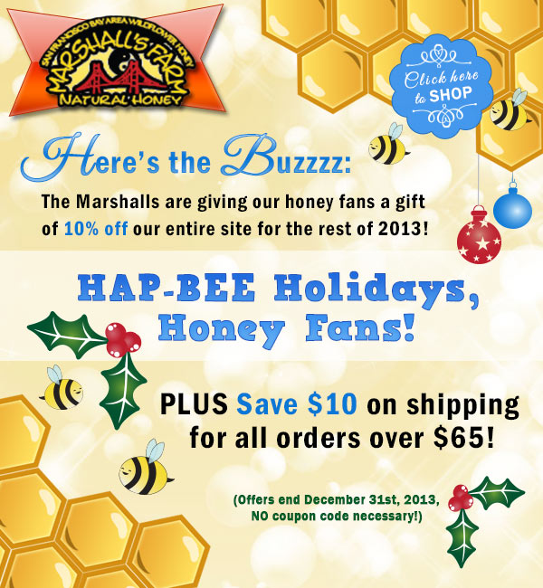 Save on Raw, Natural California Honey this December | Marshall's Farm Honey